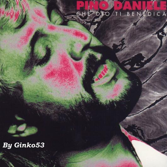 Pino Daniele - Che Dio Ti Benedica (1993)