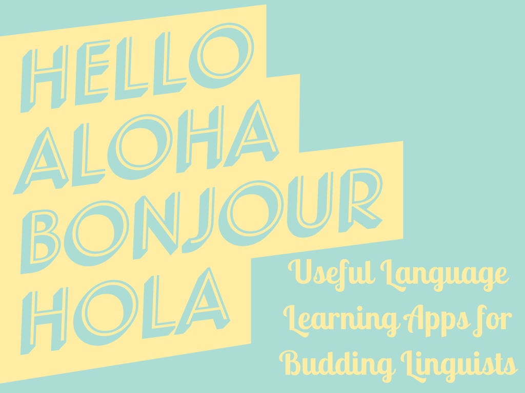 Language apps such as DuoLingo, Memrise and WeSpeke can help you master your language of choice.