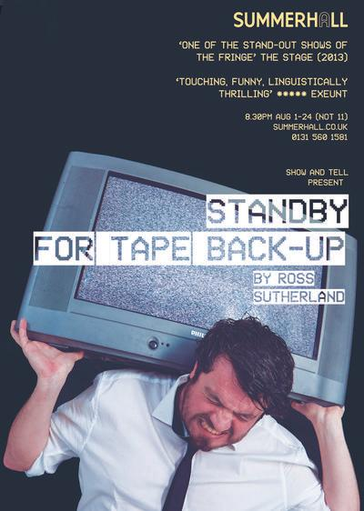 Ross Sutherland – Stand by for Tape Back-up (2015)