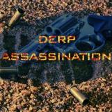 DERP: Assassination Bot