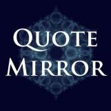 Quote Mirror
