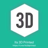 Its 3D Printed