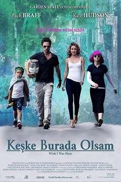 Keşke Burada Olsam - 2014 Türkçe Dublaj MKV indir