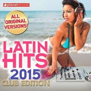 Latin Hits 2015 (Club Edition) - 2015 Mp3 indir