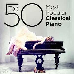 Top 50 Most Popular Classical Piano - 2014 Mp3 indir