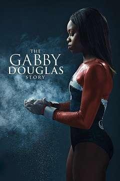 Gabby Douglasin Hikayesi - The Gabby Douglas Story - 2014 Türkçe Dublaj MKV indir