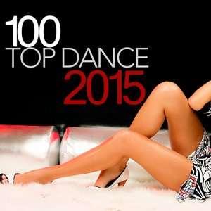 100 Top Dance - 2015 Mp3 indir
