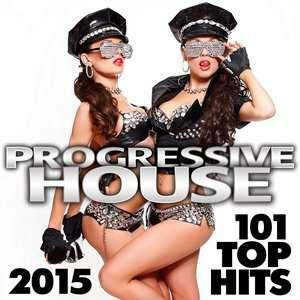 Progressive House 101 Top Hits - 2015 Mp3 indir