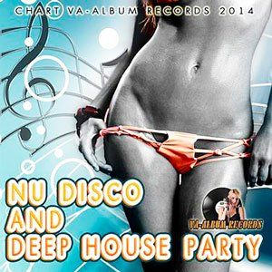 Nu Disco And Deep House Party - 2014 Mp3 Full indir