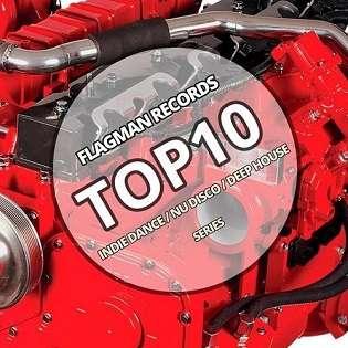 VA - Flagman Top 10 Indie Dance - Nu Disco - Deep House - 2015 Mp3 indir