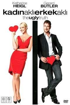Kadın Aklı Erkek Aklı - The Ugly Truth - 2009 Türkçe Dublaj MKV indir
