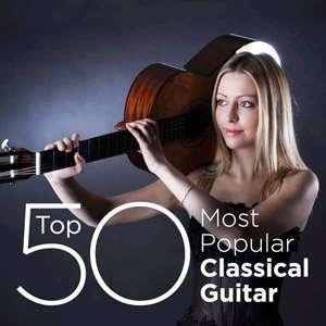 Top 50 Most Popular Classical Guitar - 2014 Mp3 indir
