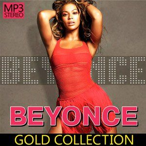 Beyonce - Gold Collection - 2015 Mp3 indir