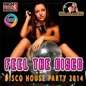 Feel The Disco - 2014 Mp3 Full indir