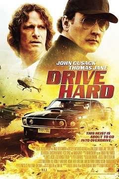 Zorlu Sürüş - Drive Hard - 2014 Türkçe Dublaj MKV indir