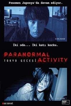 Paranormal Activity Tokyo Gecesi - 2010 Türkçe Dublaj MKV indir