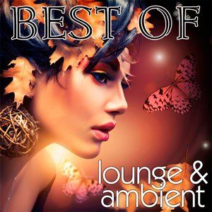 Best Of Lounge & Ambient - 2014 Mp3 Full indir