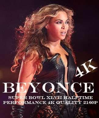 Beyonce Super Bowl XLVII Halftime Performance 4K Quality 2160p Teklink indir
