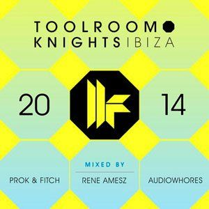 Toolroom Knights Ibiza - 2014 Mp3 Full indir