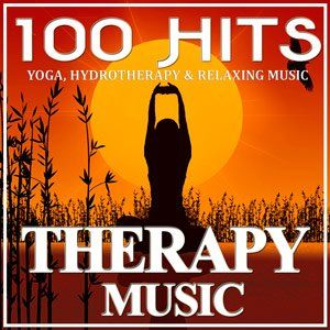 100 Hits Therapy Music (Yoga, Hydrotherapy & Relaxing Music) - 2015 Mp3 indir