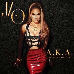 Jennifer Lopez - AKA (Deluxe Edition) - 2014 Mp3 Full indir