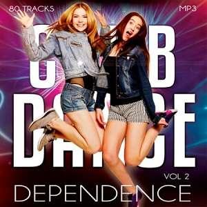 Club Dance Dependence Vol.2 - 2017 Mp3 indir