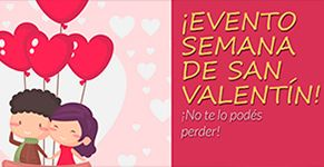 Evento Semana de San Valentin!