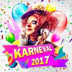 Karneval - 2017 Mp3 indir