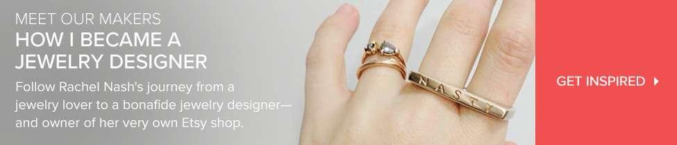 How I Became A Jewelry Designer