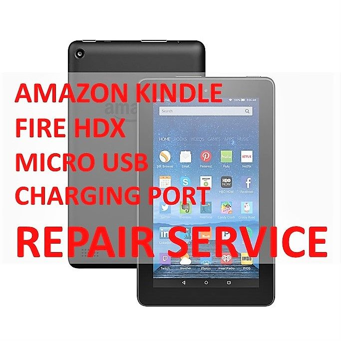 AMAZON KINDLE FIRE HDX MICRO USB CHARGING PORT MAIL-IN