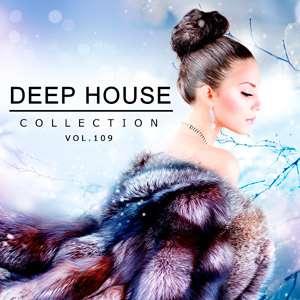 Deep House Collection Vol.109 - 2017 Mp3 indir