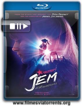 Jem e as Hologramas Torrent - BluRay Rip 720p e 1080p Dual Áudio