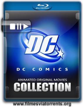 DC Comics: Coleção de Filmes Animados Originais Torrent - BluRay Rip 720p Dual Áudio