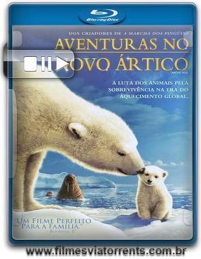 Aventuras no Novo Ártico Torrent - BluRay Rip 720p Dublado