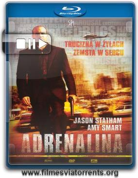 Adrenalina Torrent - BluRay Rip 720p Dublado