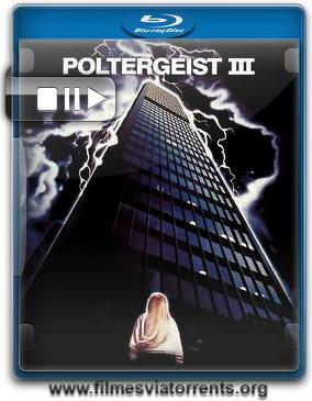 Poltergeist III: O Capítulo Final Torrent - BluRay Rip 720p Dublado