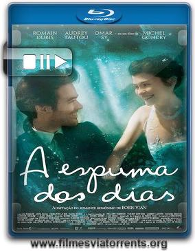 A Espuma dos Dias Torrent - BluRay Rip 720p Dublado
