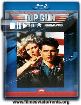 Top Gun: Ases Indomáveis Torrent – BluRay Rip 720p Dublado