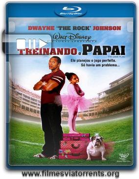 Treinando o Papai Torrent - BluRay Rip 1080p Dual Áudio