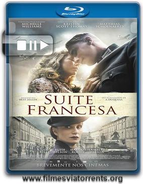 Suíte Francesa Torrent - BluRay Rip 720p e 1080p Dual Áudio