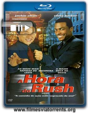 A Hora do Rush Torrent - BluRay Rip 720p Dublado