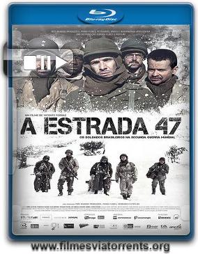 A Estrada 47 Torrent - BluRay Rip 720p | 1080p Dual Áudio 5.1