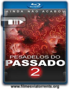 Pesadelos do Passado 2 Torrent - BluRay Rip 720p | 1080p Dual Áudio 5.1