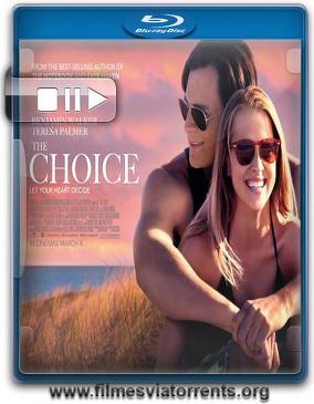 A Escolha Torrent - BluRay Rip 720p e 1080p Dublado