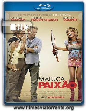 Maluca Paixão Torrent - BluRay Rip 720p Dublado 5.1