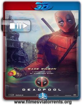 Deadpool Torrent - BluRay Rip 1080p 3D HSBS Dublado