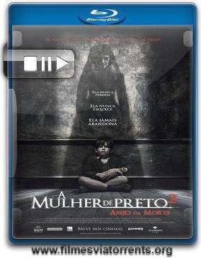 A Mulher de Preto 2: O Anjo da Morte Torrent - BluRay Rip 1080p Dual Áudio 5.1