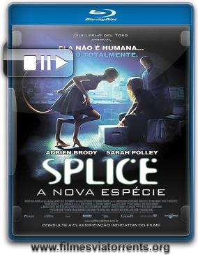Splice: A Nova Espécie Torrent - BluRay Rip 1080p Dual Áudio