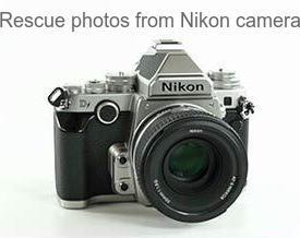 Rescue photos from Nikon 1527 DF CMOS FX Digital SLR