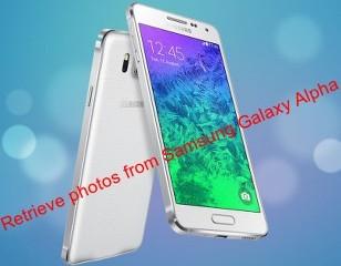 Retrieve photos from Samsung Galaxy Alpha